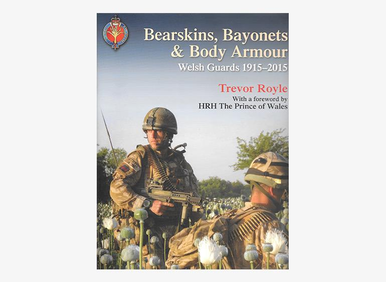 Bearskins, Bayonets and Body Armour